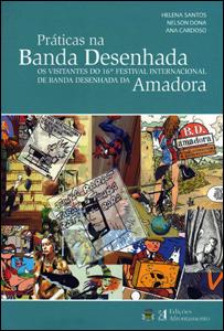 Práticas na Banda Desenhada - Os Visitantes do 16º Festival Internacional de Banda Desenhada da Amadora