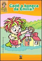 Cadê a boneca da Emília? - Coleção Turminha do Sítio