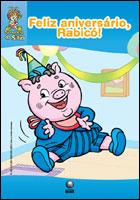 Feliz aniversário, Rabicó - Coleção Turminha do Sítio