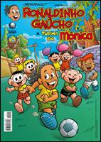 Ronaldinho Gaúcho & Turma da Mônica # 1