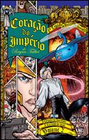 Coração do Império - O Legado de Luther Arkwright Volume 2
