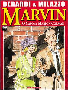 Marvin, o Detetive - O Caso de Marion Colman