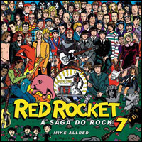 Red Rocket 7 - A Saga do Rock