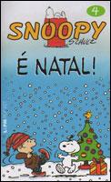 Snoopy # 4 - É Natal!