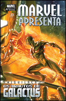 Marvel Apresenta # 33 - Aniquilação - Os Arautos de Galactus