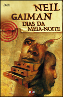 Neil Gaiman - Dias da Meia-Noite