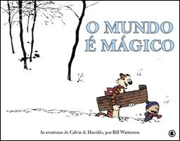 O Mundo é Mágico - As Aventuras de Calvin & Haroldo