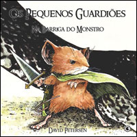 Os Pequenos Guardiões # 1 - Na barriga do monstro