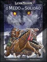 Leão Negro - Volume 2 - O Medo da Solidão