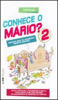 Conhece o Mário? – Volume 2