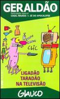 Geraldão # 3 - Ligadão Taradão na Televisão