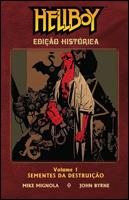 Hellboy - Edição Histórica - Volume 1 - Sementes da Destruição