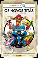 Biblioteca DC - Os Novos Titãs # 1
