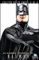 DC 70 Anos # 6 - As Maiores Histórias do Batman