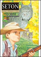 Seton - Um Naturalista Viajante # 2 - O garoto e o lince