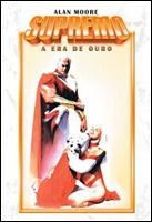 Supremo Volume Um - A Era de Ouro