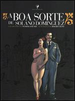 A boa sorte de Solano Dominguez