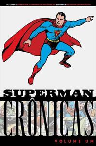 Superman Crônicas - Volume 1