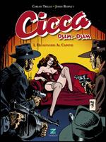 Cicca Dum-Dum - Volume 1 - Desafiando Al Capone