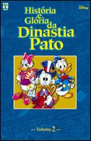 História e Glória da Dinastia Pato - Volume 2