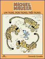 Níquel Náusea - Um tigre, dois tigres, três tigres