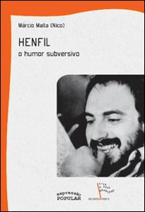 Henfil, o Humor Subversivo