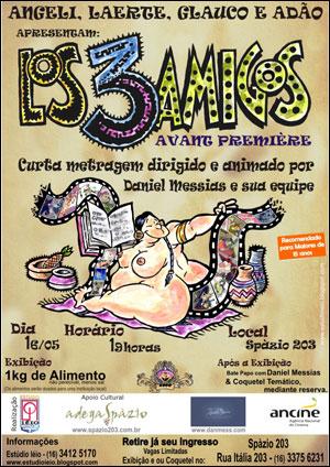 Los 3 Amigos Avant Premiére