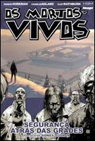 Mortos-Vivos - Volume 3 - Segurança atrás das grades
