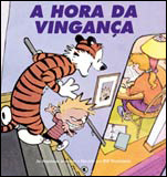 Calvin e Haroldo - A hora da vingança