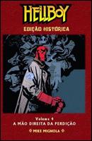 Hellboy - Edição Histórica Volume 4 - A mão direita da perdição