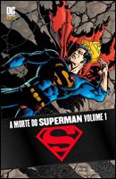 A Morte do Superman - Volume 1