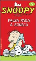 SNOOPY - PAUSA PARA A SONECA