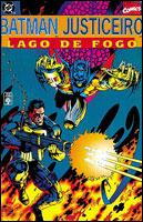 BATMAN/JUSTICEIRO - LAGO DE FOGO
