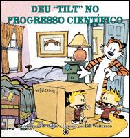Calvin & Haroldo - Deu 'Tilt' no Progresso Científico