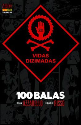100 BALAS - VOLUME 10 - VIDAS DIZIMADAS