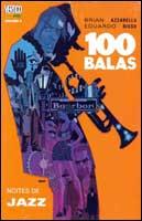 100 BALAS - NOITES DE JAZZ