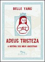 ADEUS TRISTEZA – A HISTÓRIA DE MEUS ANCESTRAIS