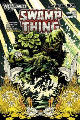 Swamp Thing - Volume 1 - Raise Them Bones