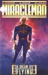 Miracleman - Book # 1 - A dream of flying