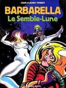 Barbarella - Le Semble Lune