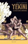 Yékini - Le Roi des Arènes