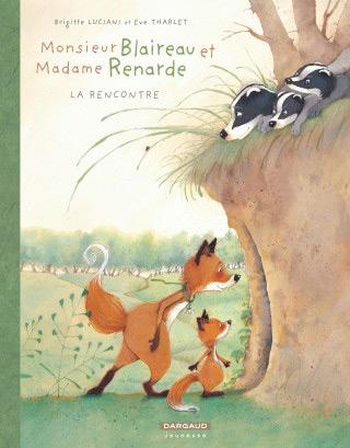Monsieur Blaireau et Madame Renarde Vol. 1