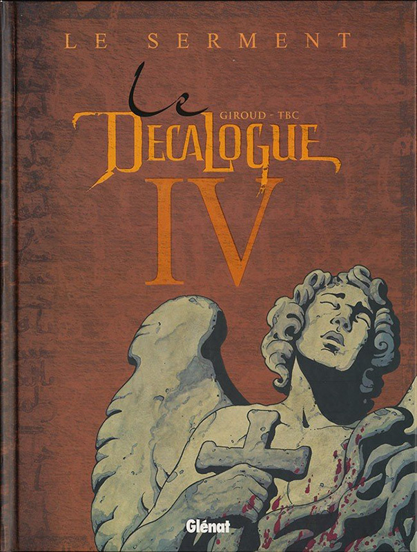 Le Decalogue - volume 4