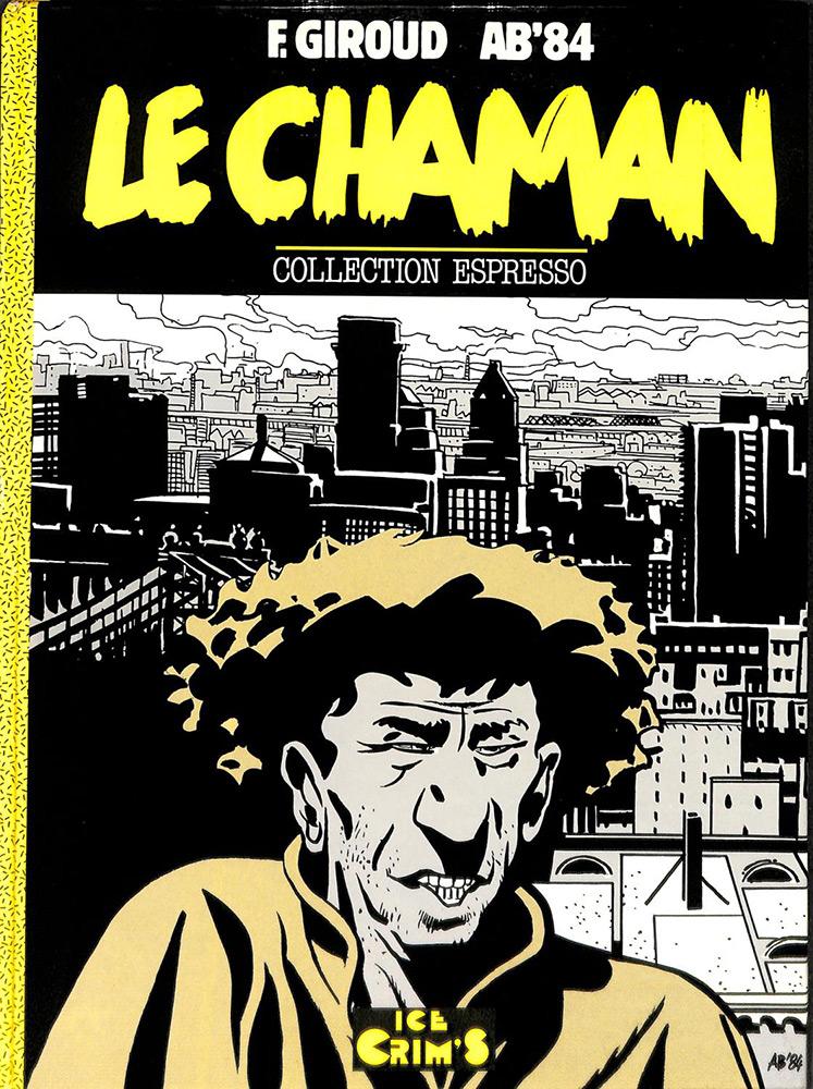 Le Chaman