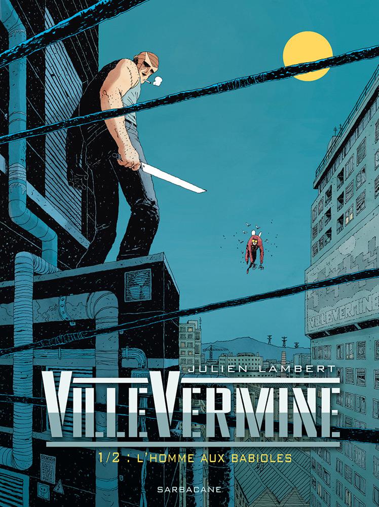 VilleVermine - Tome 1