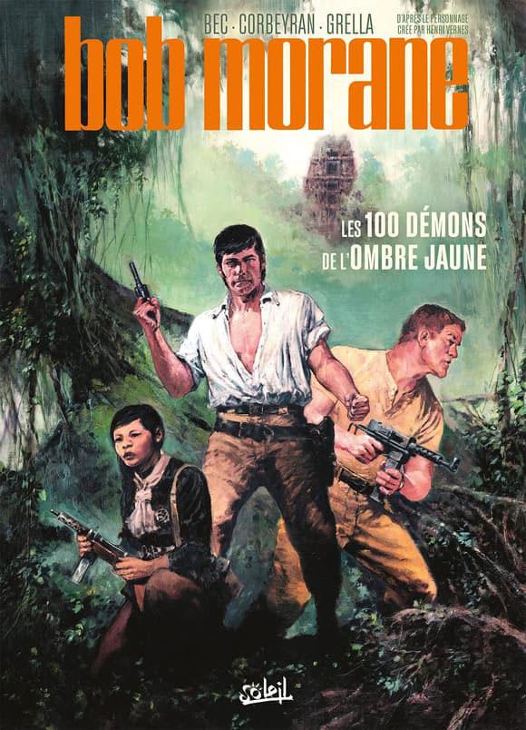 Bob Morane volume 1 - Les 100 Démons de l'Ombre jaune