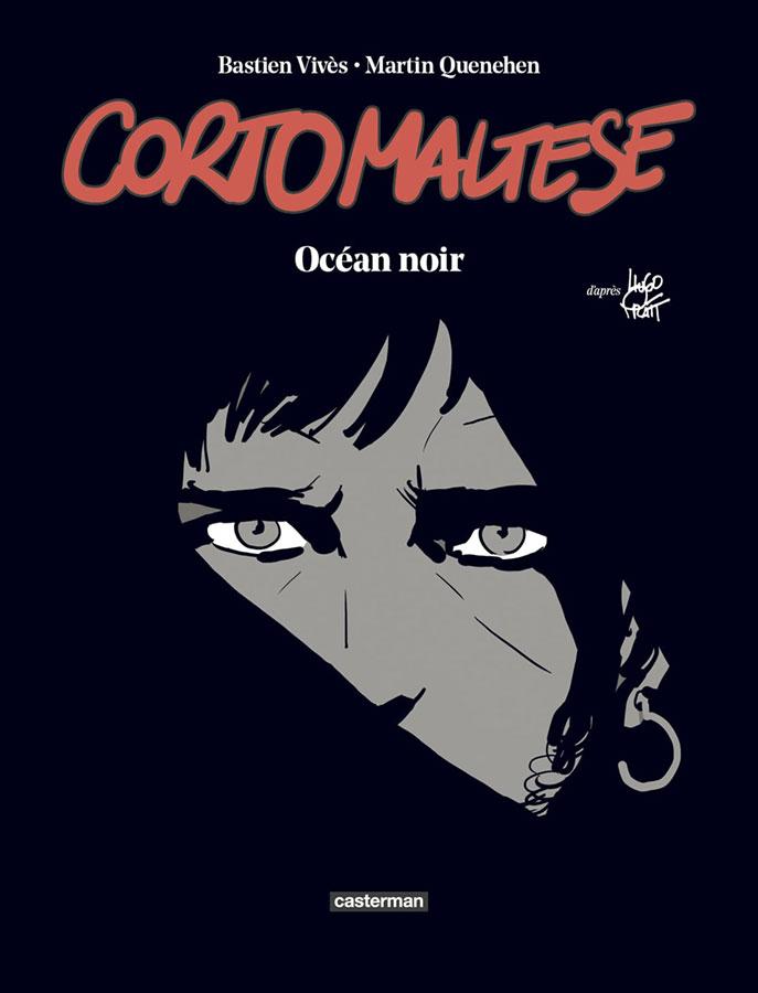 Corto Maltese - Océan Noir